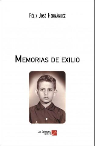 memorias-de-exilio-felix-jose-hernandez